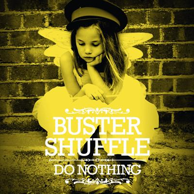 Do Nothing, Buster Shuffle Album Review