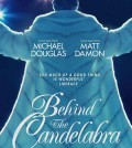 BEHIND THE CANDELABRA - Movie Review - TOMORROW'S NEWS - The Latest Entertainment News Today!