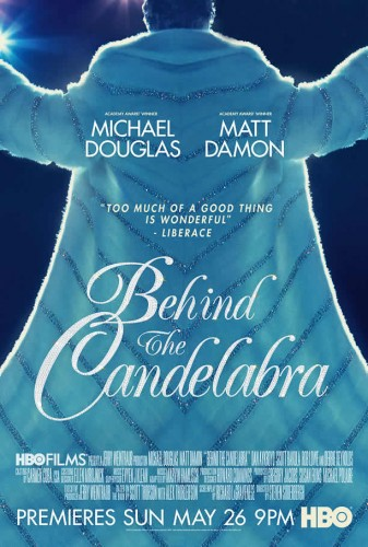 BEHIND THE CANDELABRA - Film Review! - TOMORROW'S NEWS - The Latest Entertainment News Today!