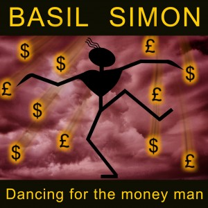BASIL SIMON - Dancing For The Money Man - Review - TOMORROW'S NEWS - The Latest Entertainment News Today!