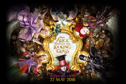 LATEST FILM REVIEWS - ALICE THROUGH THE LOOKING GLASS