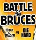 Battle of the Bruces - Enter The Dragon vs. Die Hard. - TOMORROW'S NEWS - The Latest Entertainment News Today!
