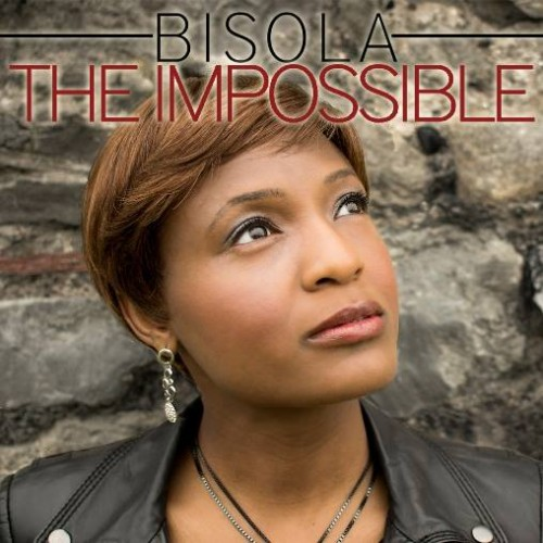 MUSIC NEWS: BISOLA's New Single / Video: THE IMPOSSIBLE