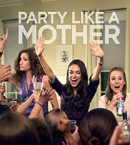 Always the Latest Film Reviews - BAD MOMS (2016)